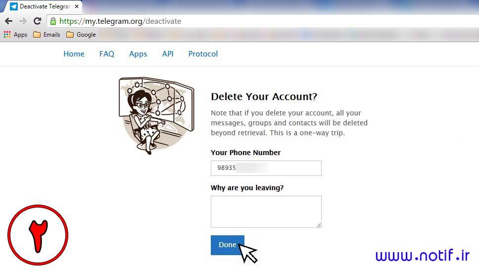 مرحله دوم: می توانید دلیل حذف را بنویسید و حذف حساب تلگرام را انجام دهید. کافی روی Done کلیک کنید.