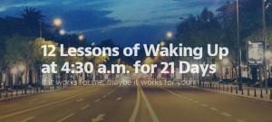 درسهایی که از بیداری در ساعت ۴:۳۰ صبح گرفتم
